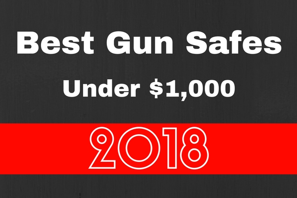 Gun Safes under $1000 can be a great value