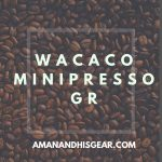 The Wacaco Minipresso GR Is Perfect For On-The-Go Espress