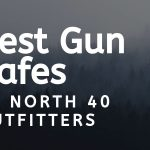 TOP 4 Best Gun Safes at North 40 Outfitters [MUST READ]