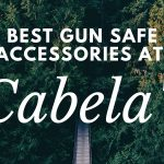 TOP 4 Best Gun Safe Accessories at Cabela's [Updated For 2020]