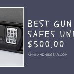 TOP 5 Best Gun Safes Under $500 In 2020