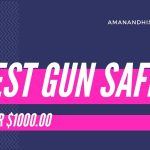 TOP 4 Best Gun Safes Under $1,000 In 2020