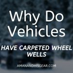Why Vehicles Have Carpeted Wheel Wells [Yes, This Is Why]